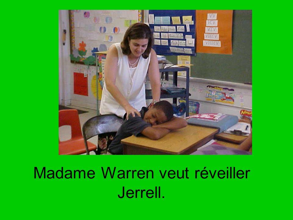 Madame Warren veut réveiller Jerrell.