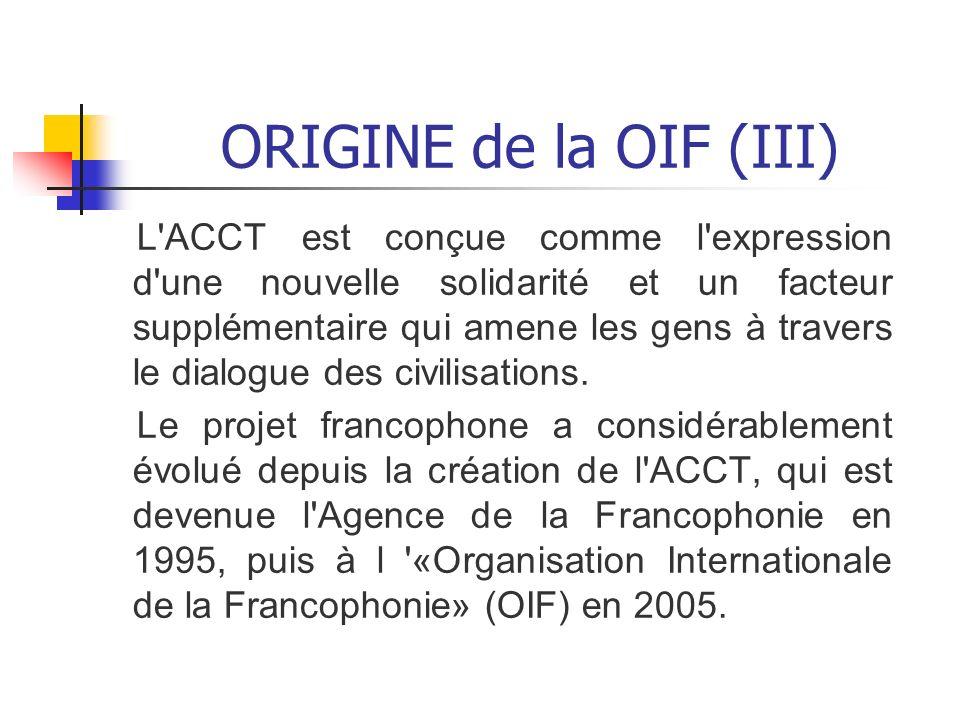 ORIGINE de la OIF (III)