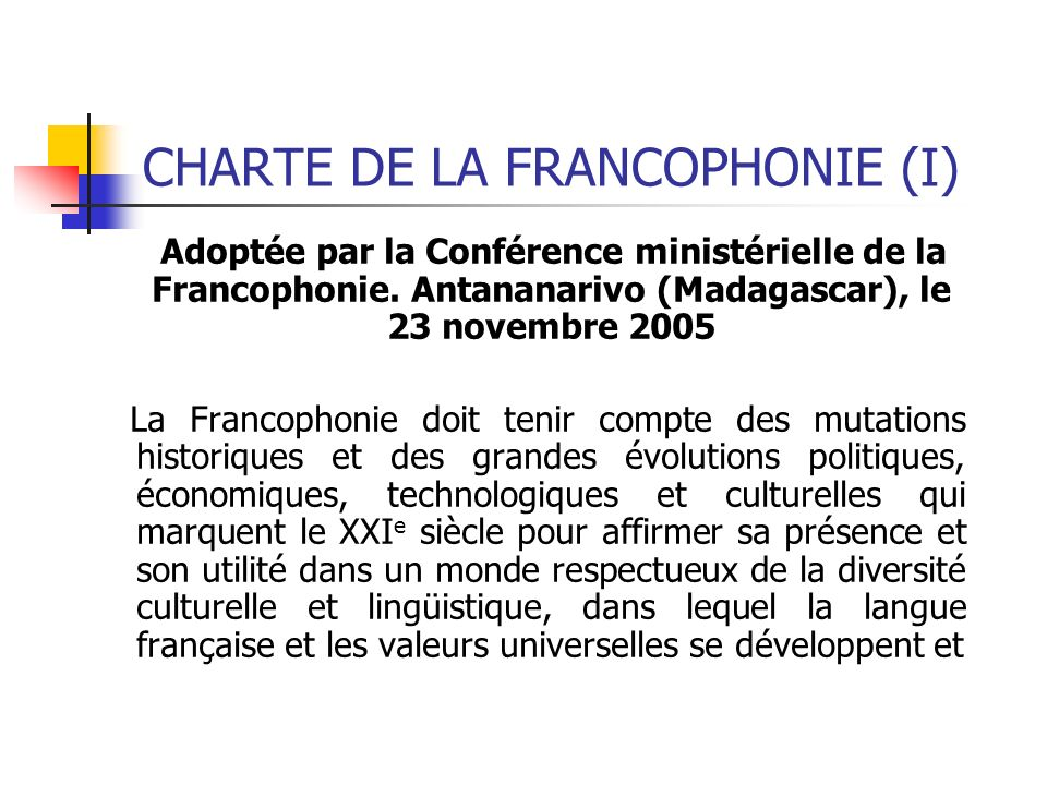 CHARTE DE LA FRANCOPHONIE (I)