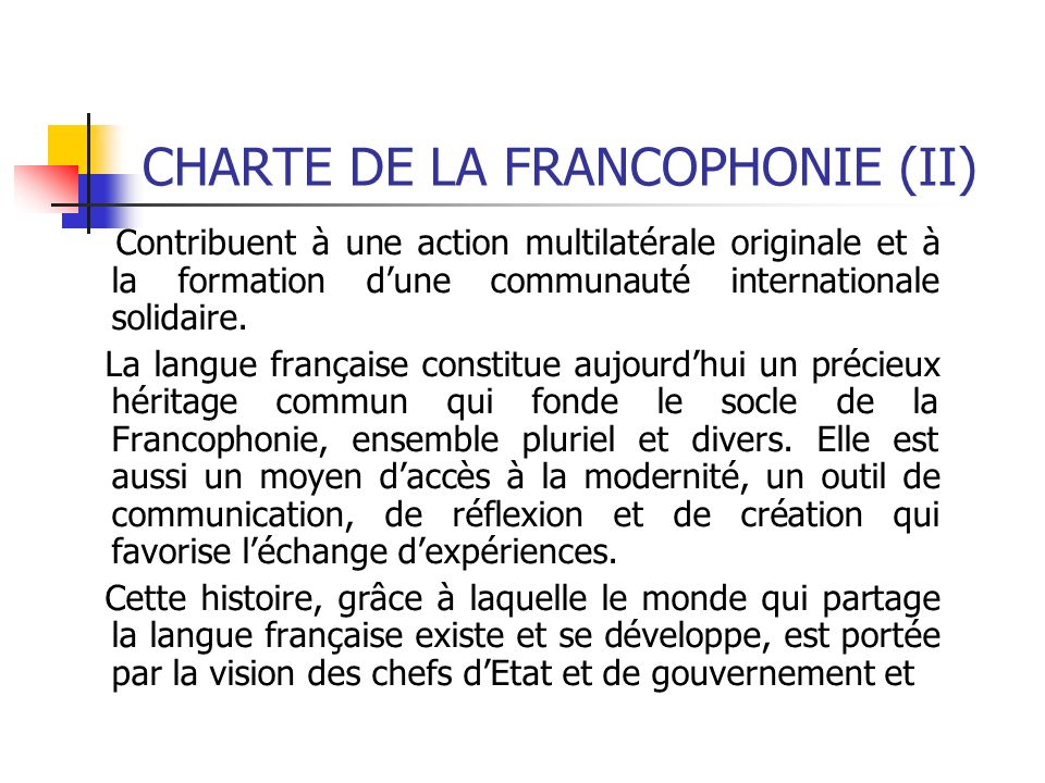 CHARTE DE LA FRANCOPHONIE (II)
