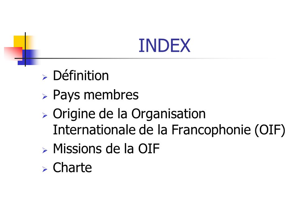 INDEX Définition Pays membres