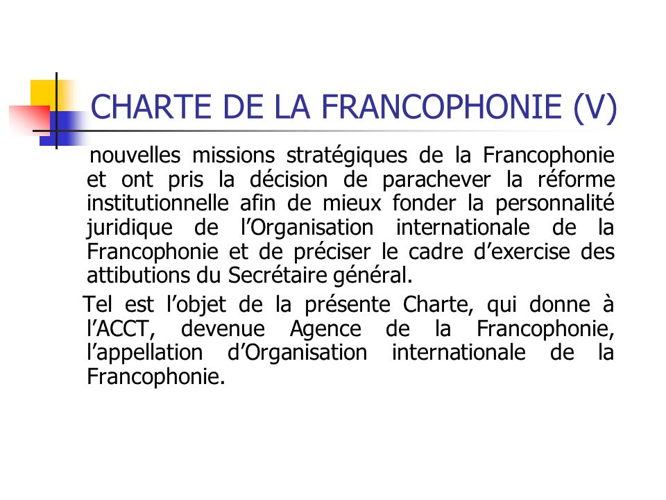 CHARTE DE LA FRANCOPHONIE (V)