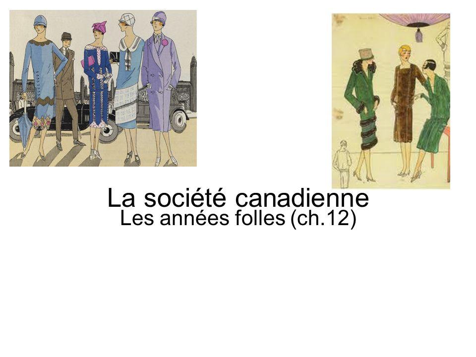 La société canadienne Les années folles (ch.12)