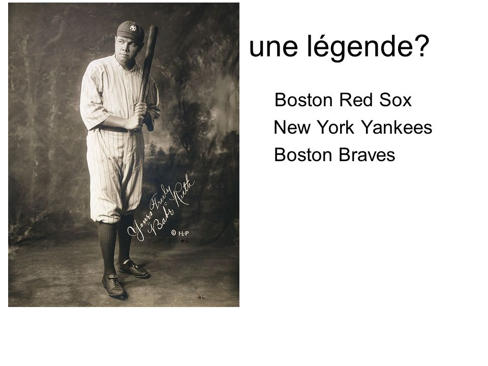 une légende Boston Red Sox New York Yankees Boston Braves