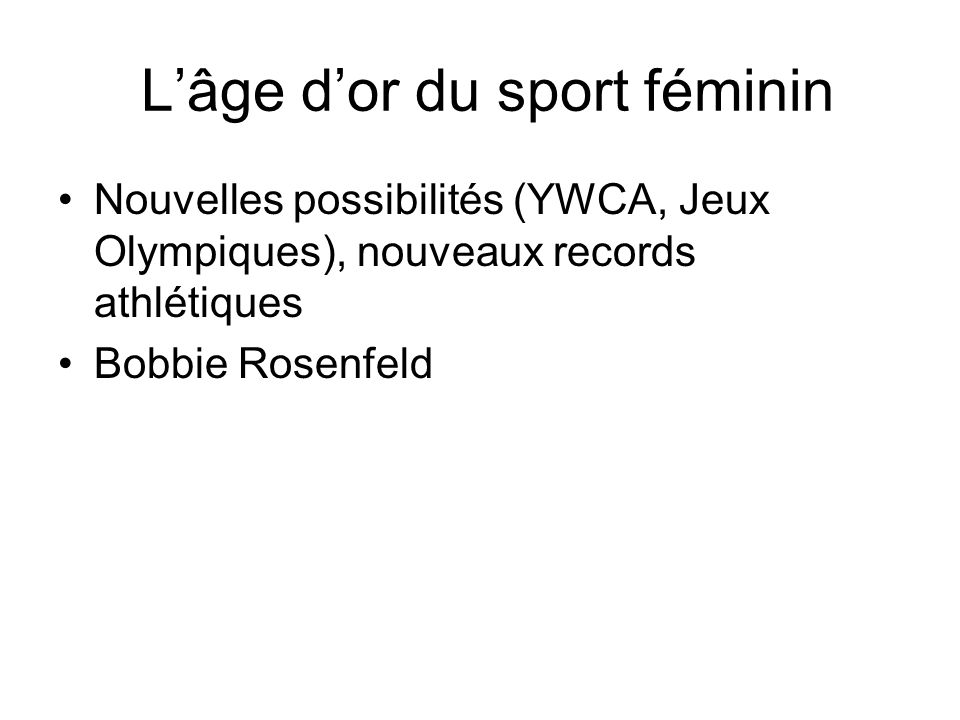 L'âge d'or du sport féminin