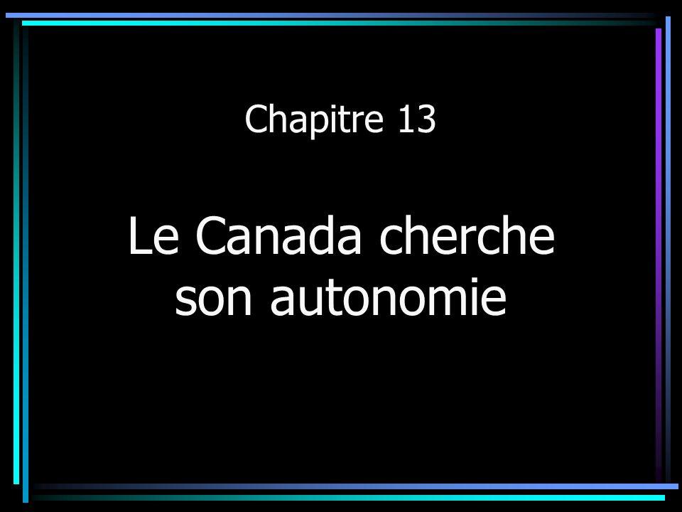 Le Canada cherche son autonomie