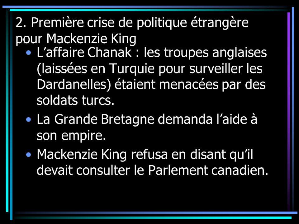 2. Première crise de politique étrangère pour Mackenzie King