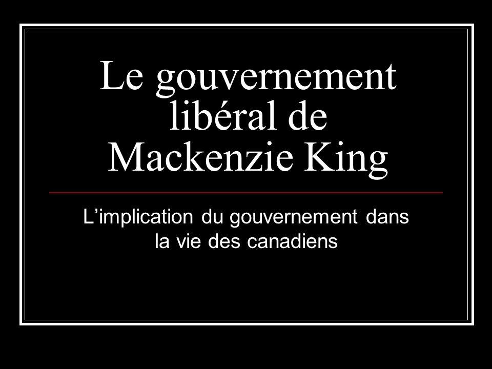 Le gouvernement libéral de Mackenzie King