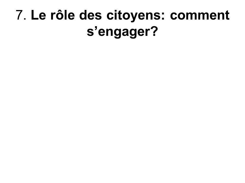 7. Le rôle des citoyens: comment s'engager