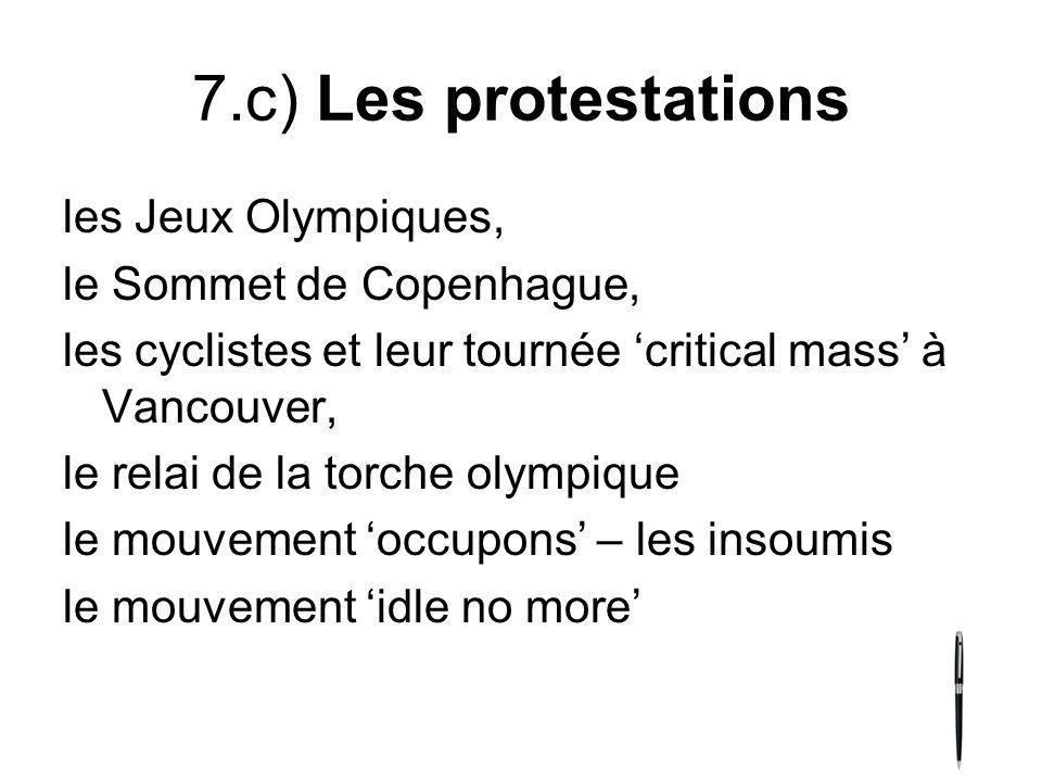 7.c) Les protestations les Jeux Olympiques, le Sommet de Copenhague,