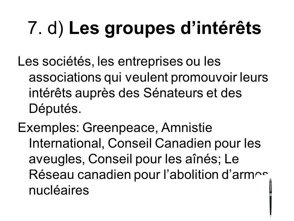 7. d) Les groupes d'intérêts