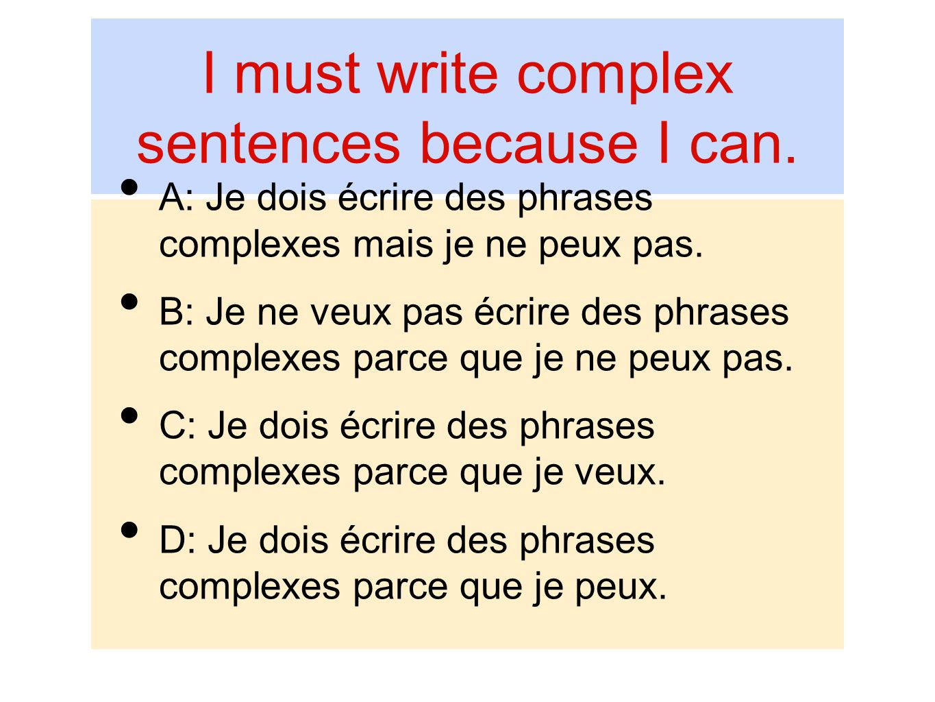 I must write complex sentences because I can.