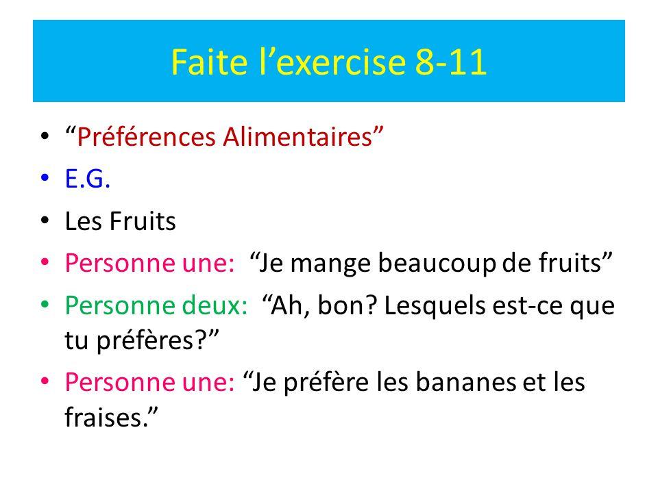 Faite l'exercise 8-11 Préférences Alimentaires E.G. Les Fruits