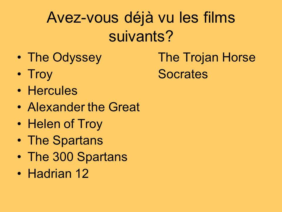 Avez-vous déjà vu les films suivants