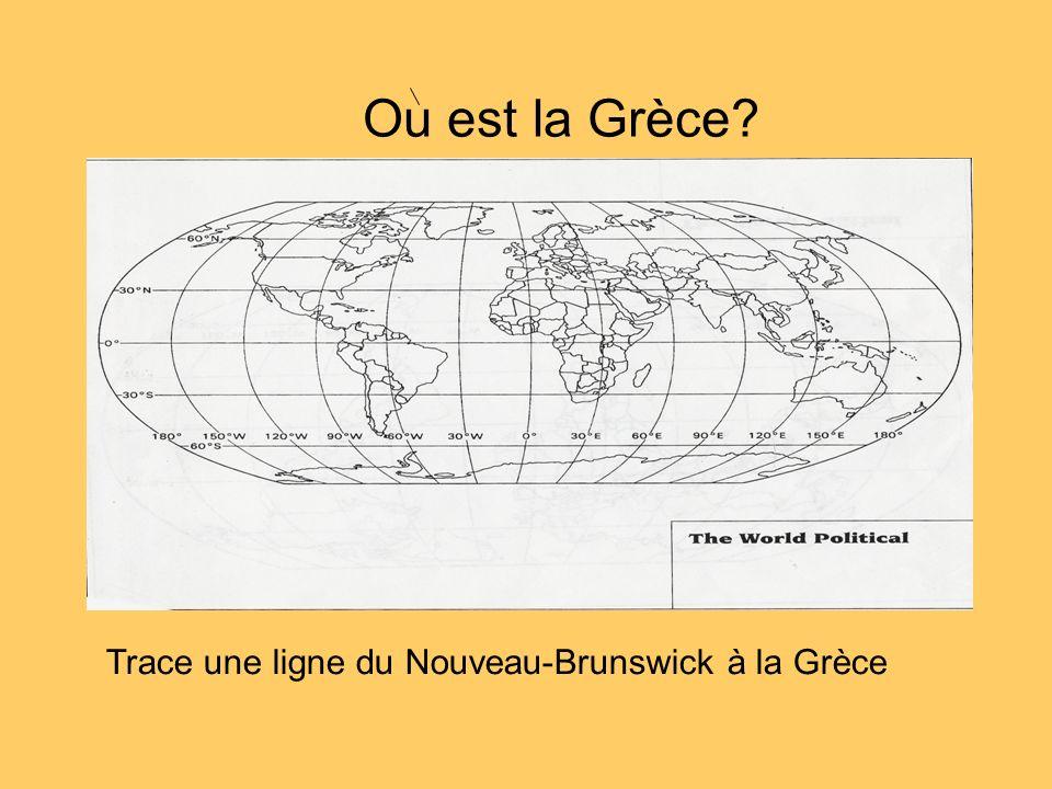 Ou est la Grèce Trace une ligne du Nouveau-Brunswick à la Grèce