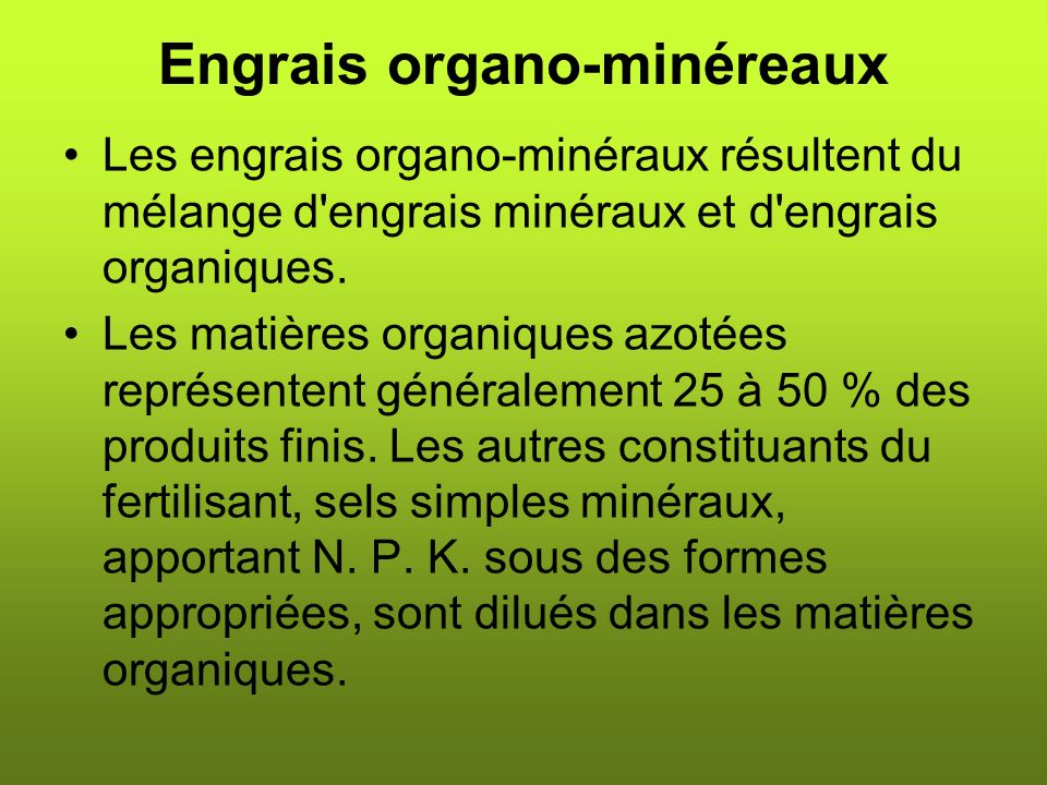 Engrais organo-minéreaux