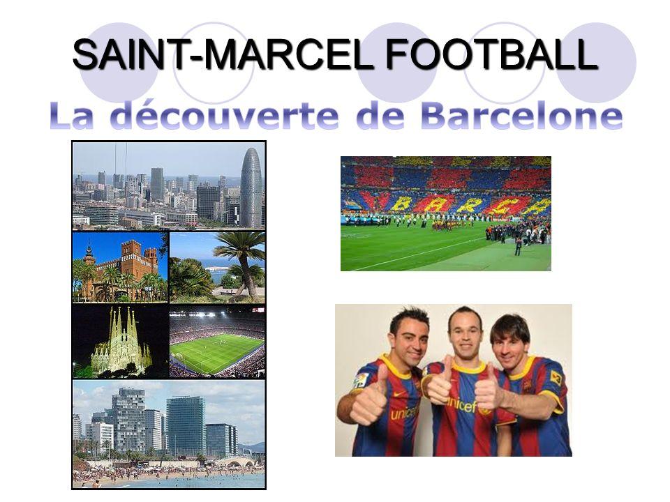 La découverte de Barcelone