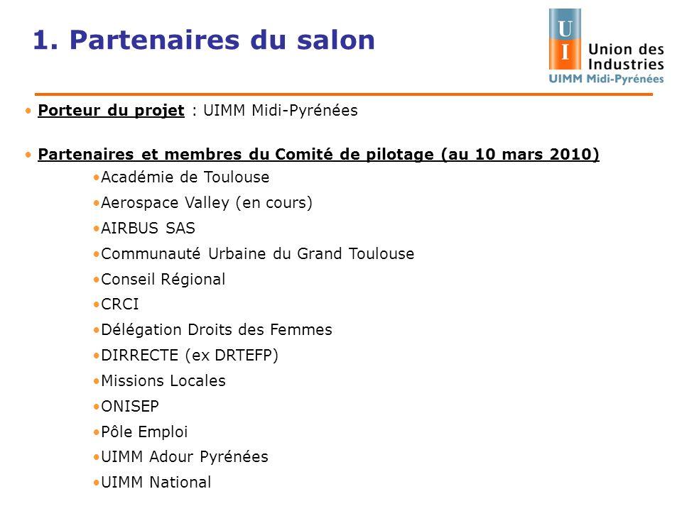 1. Partenaires du salon Porteur du projet : UIMM Midi-Pyrénées