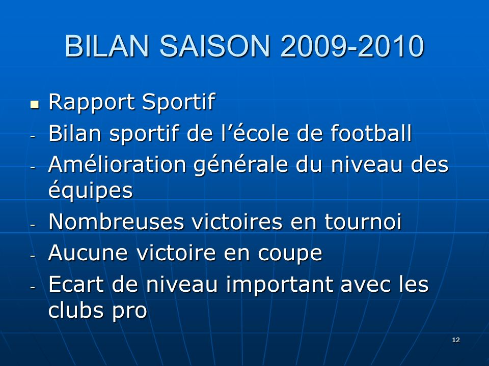 BILAN SAISON 2009-2010 Rapport Sportif