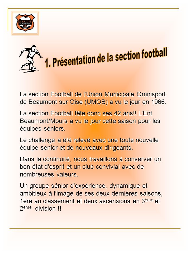 1. Présentation de la section football