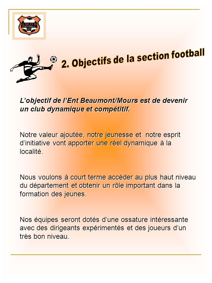 2. Objectifs de la section football