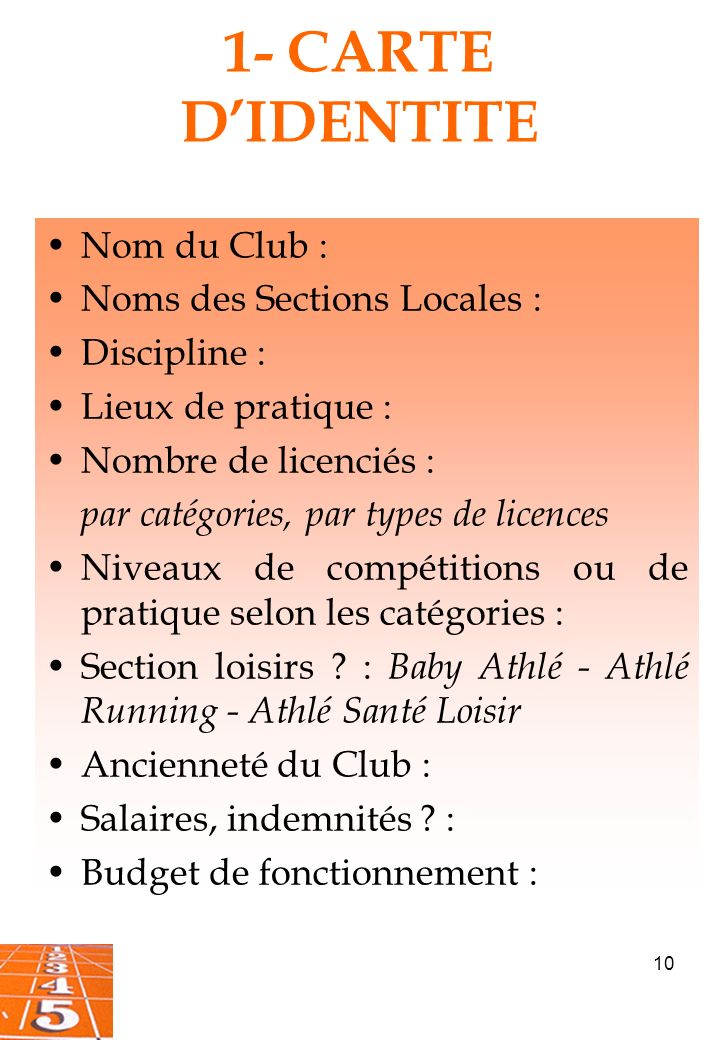 1- CARTE D'IDENTITE Nom du Club : Noms des Sections Locales :