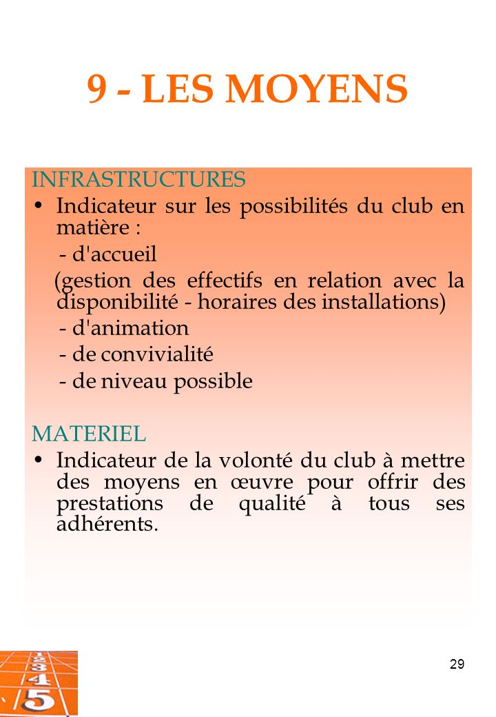 9 - LES MOYENS INFRASTRUCTURES