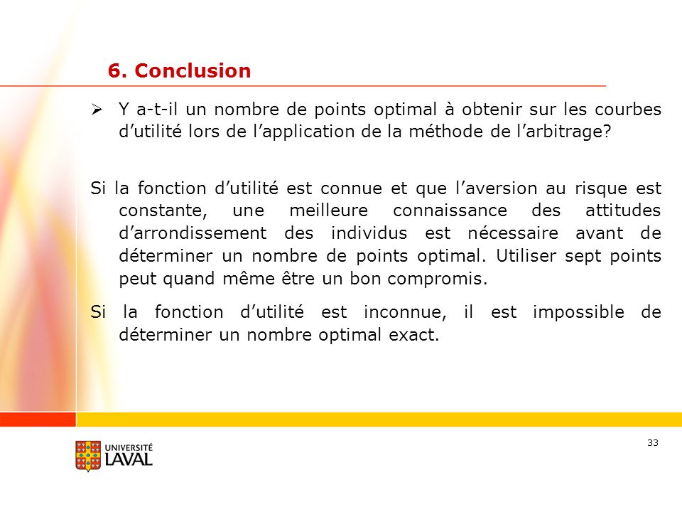 6. Conclusion Y a-t-il un nombre de points optimal à obtenir sur les courbes d'utilité lors de l'application de la méthode de l'arbitrage