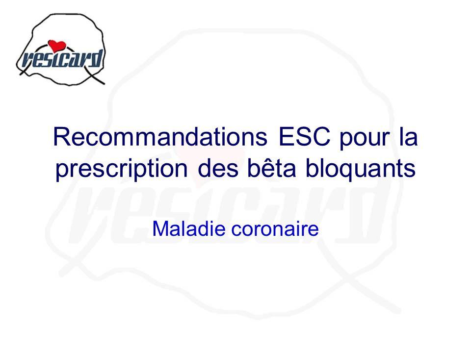 Recommandations ESC pour la prescription des bêta bloquants