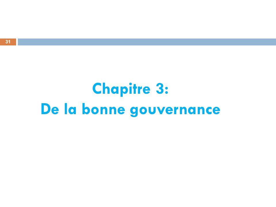 Chapitre 3: De la bonne gouvernance