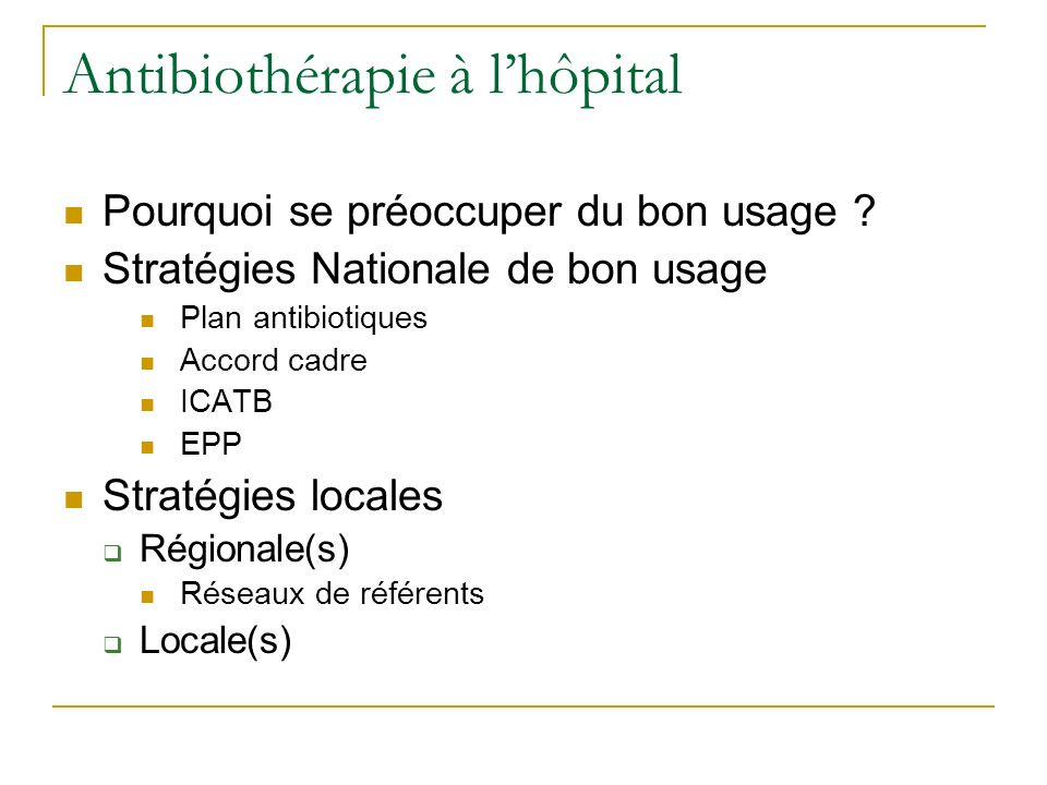 Antibiothérapie à l'hôpital