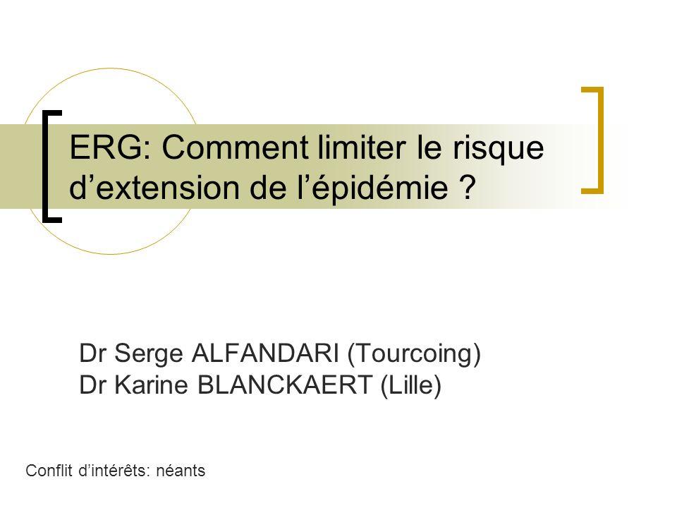 ERG: Comment limiter le risque d'extension de l'épidémie