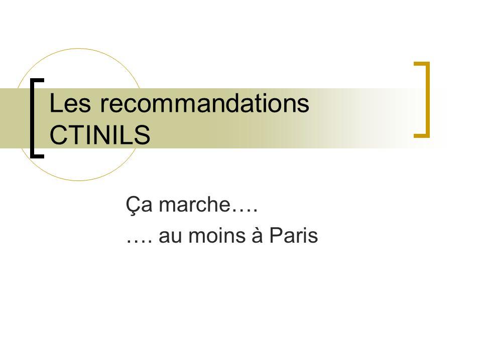 Les recommandations CTINILS