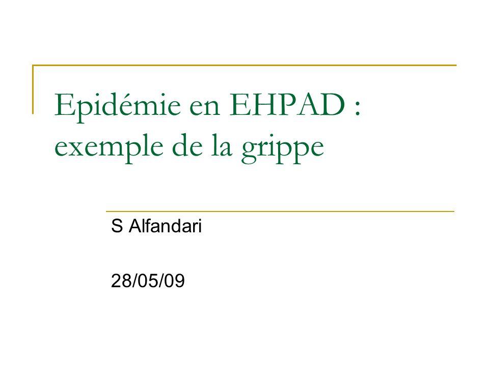 Epidémie en EHPAD : exemple de la grippe