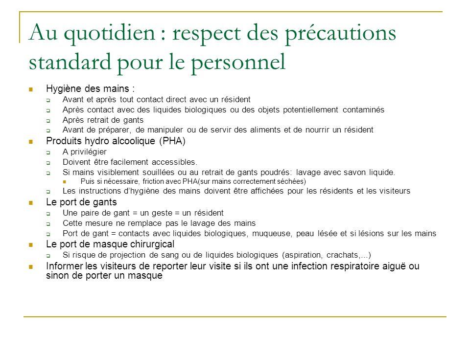 Au quotidien : respect des précautions standard pour le personnel