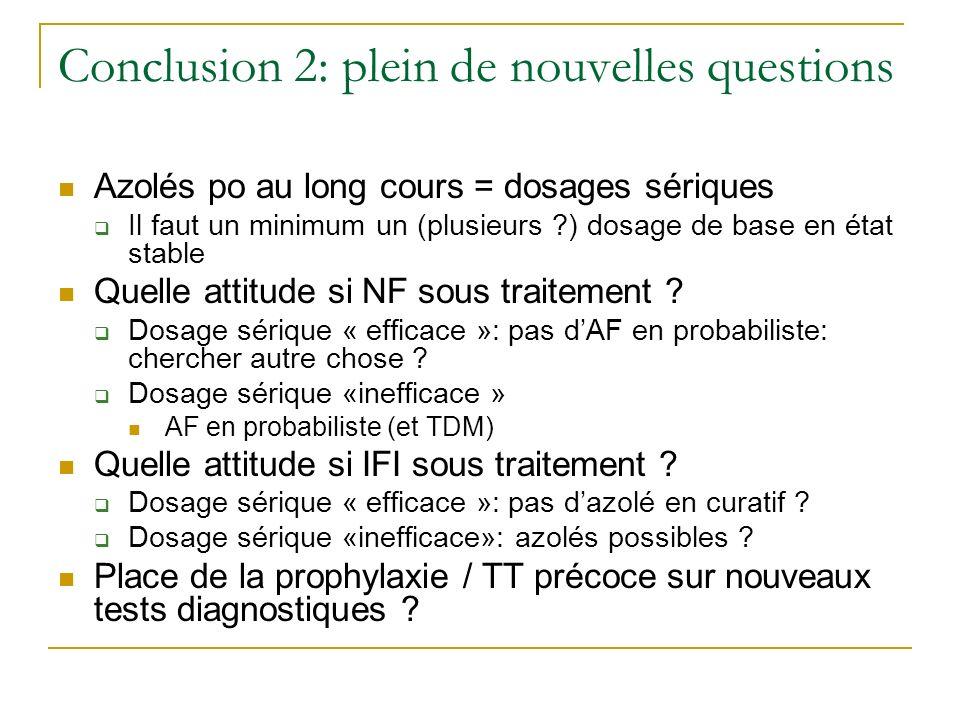 Conclusion 2: plein de nouvelles questions