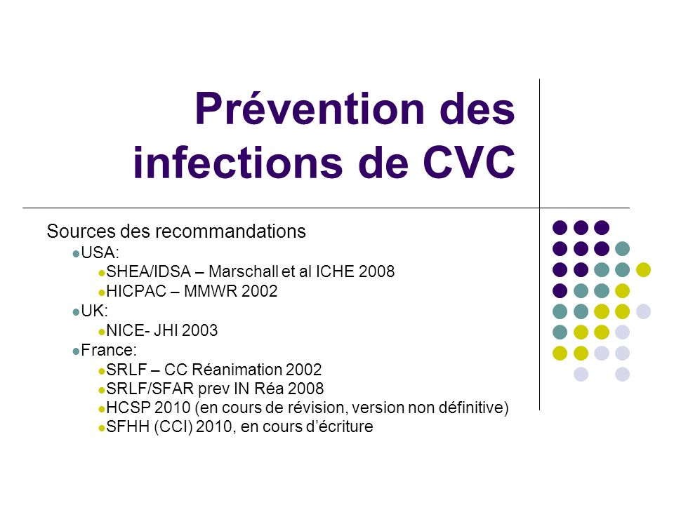 Prévention des infections de CVC