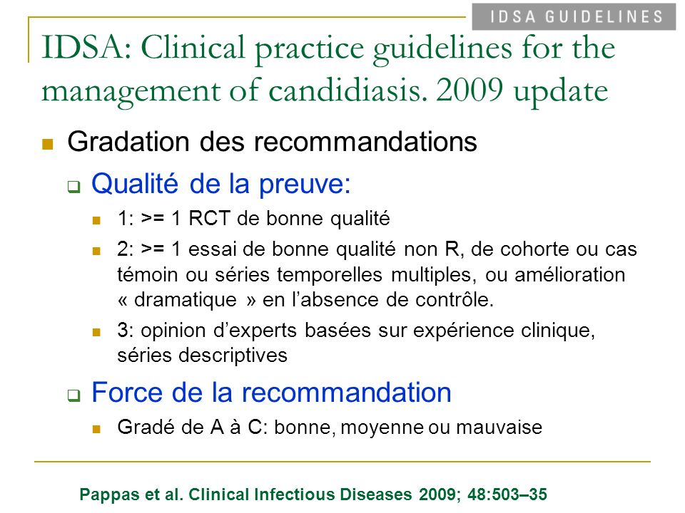 IDSA: Clinical practice guidelines for the management of candidiasis