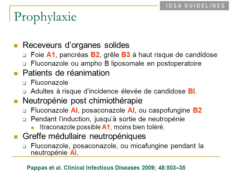 Prophylaxie Receveurs d'organes solides Patients de réanimation