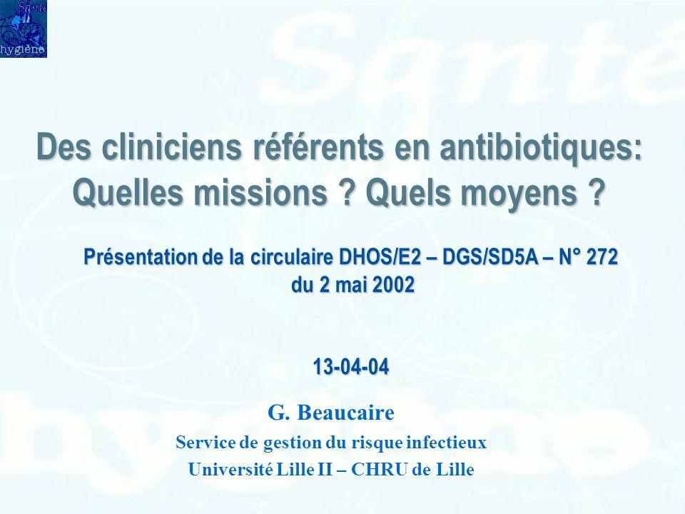 Des cliniciens référents en antibiotiques: Quelles missions