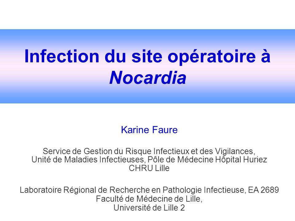 Infection du site opératoire à Nocardia