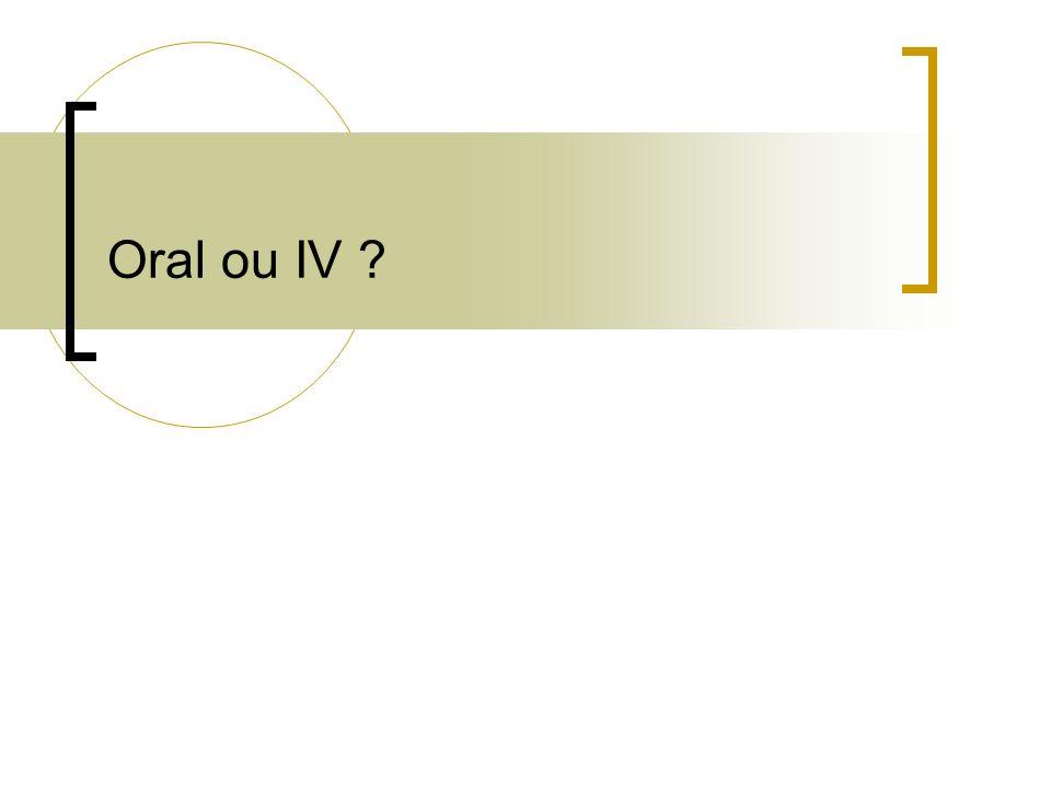 Oral ou IV