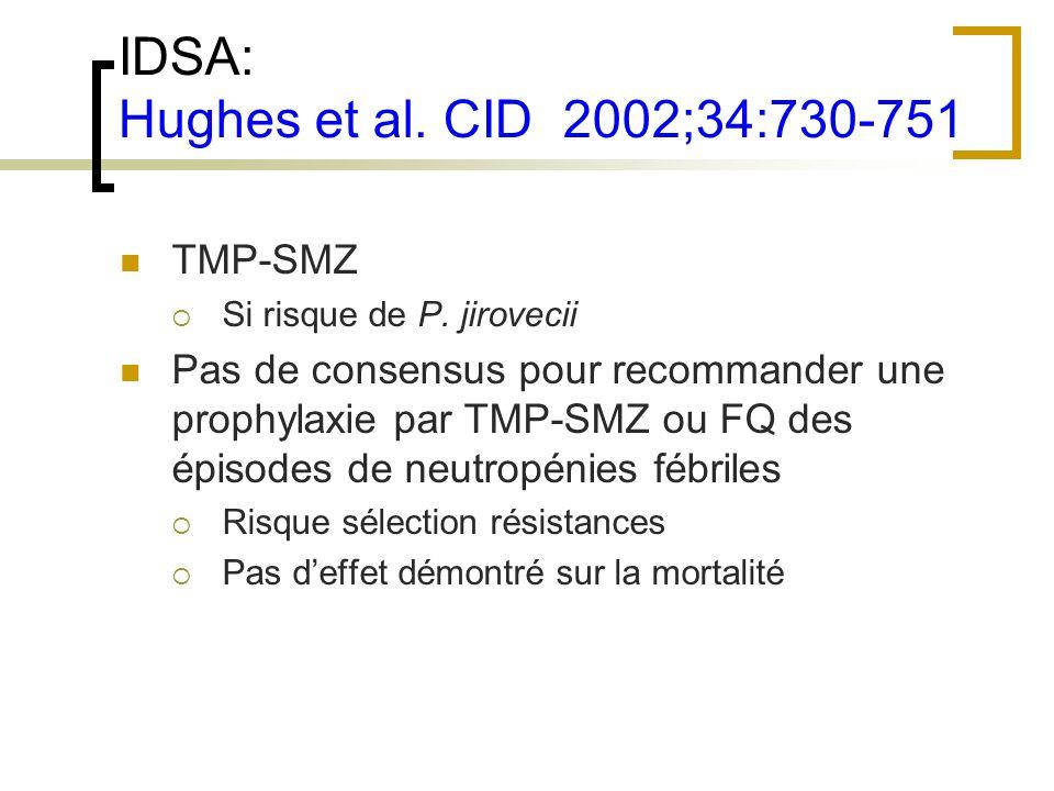 IDSA: Hughes et al. CID 2002;34:730-751