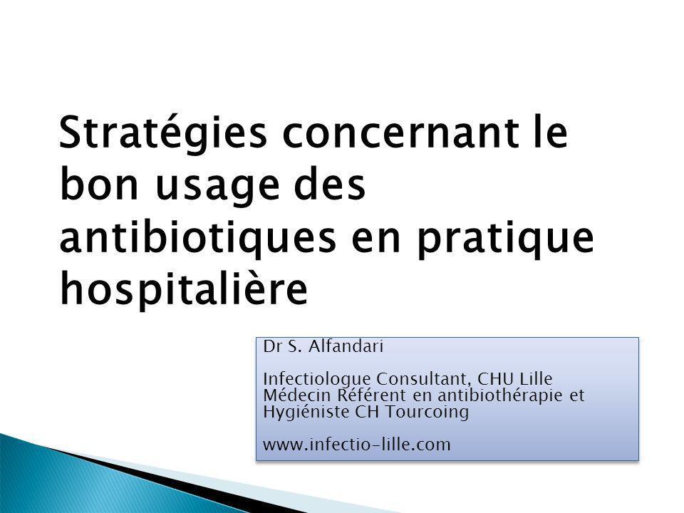 Stratégies concernant le bon usage des antibiotiques en pratique hospitalière