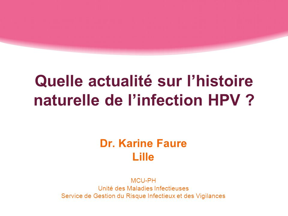 Quelle actualité sur l'histoire naturelle de l'infection HPV