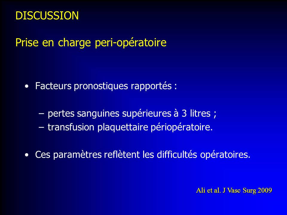 DISCUSSION Prise en charge peri-opératoire