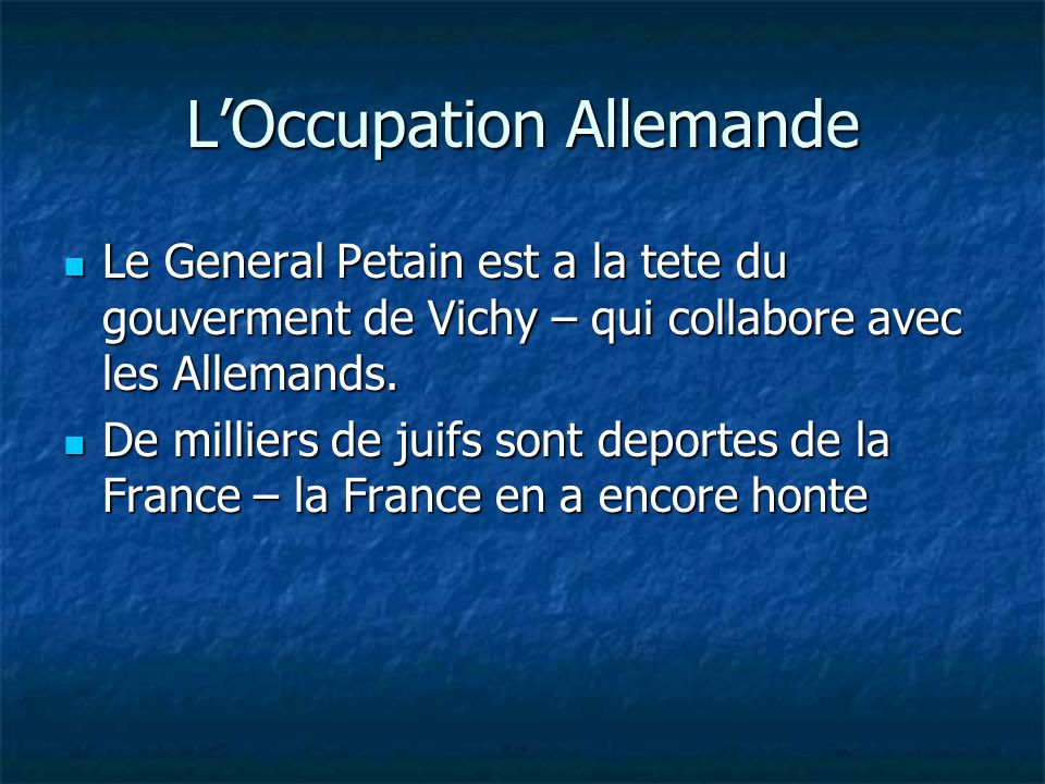 L'Occupation Allemande