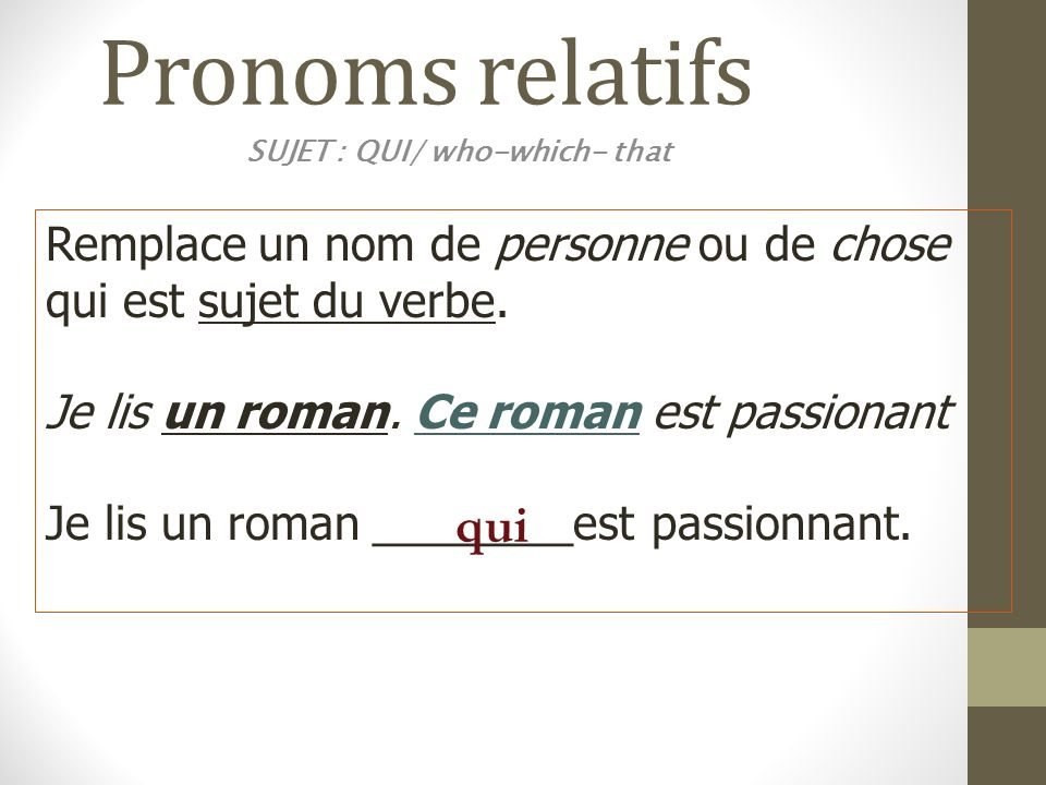 SUJET : QUI/ who-which- that