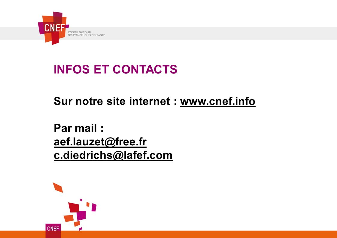 INFOS ET CONTACTS Sur notre site internet : www.cnef.info Par mail :