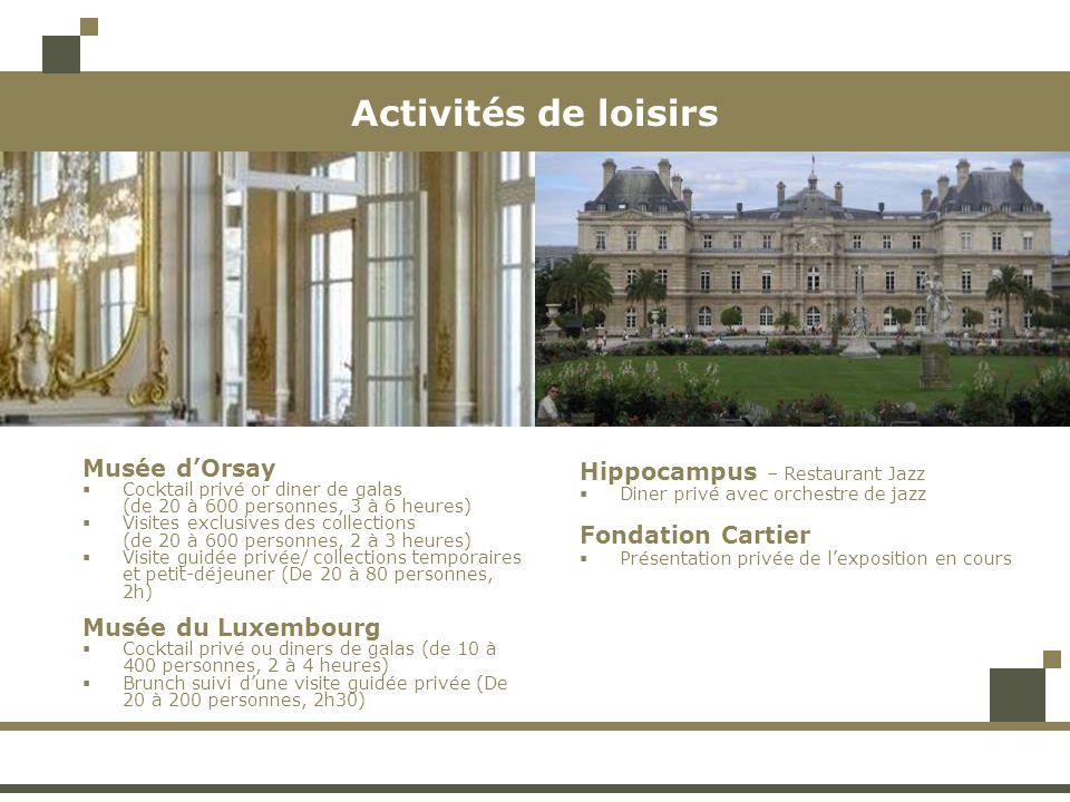 Activités de loisirs Musée d'Orsay Musée du Luxembourg